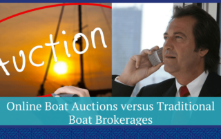 Online Boat Auctions versus Traditional Boat Brokerages