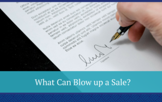 What Can Blow up a Sale