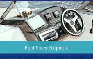 Boat Sales Etiquette