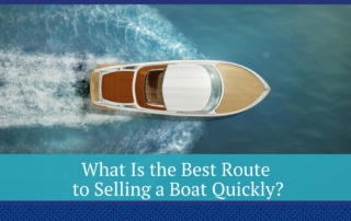 What Is the Best Route to Selling a Boat Quickly?