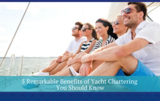 Benefits of Yacht Chartering