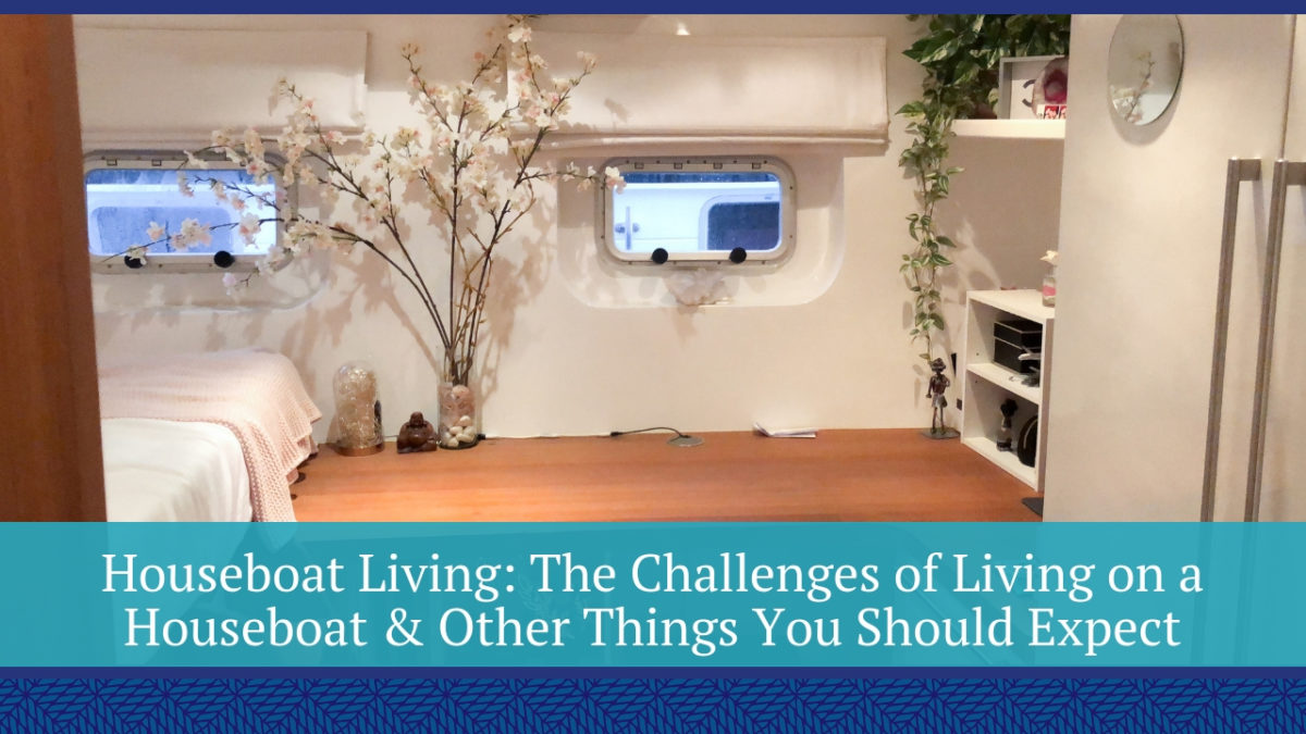 Challenges of Living on a Houseboat