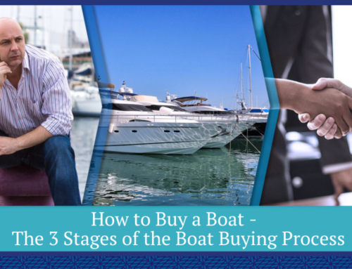 How to Buy a Boat – The 3 Stages of the Boat Buying Process